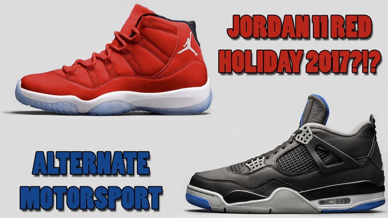 info for 4ba5e ffa8e Air Jordan 11 Red Releasing Holiday 2017 ! ! !, Jordan 4 Alternate  Motorsport and More