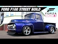 Ford F100 STREET TRUCK Build - Forza Horizon 3