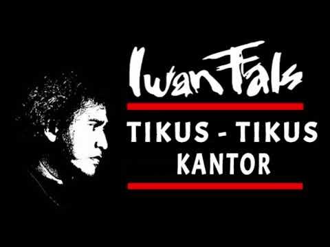 Free Download Iwan Fals  - Tikus-tikus Kantor (1986) Mp3 dan Mp4