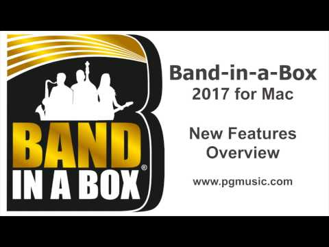 Band-in-a-Box® 2017 for Mac! New Features, RealTracks, and other content!