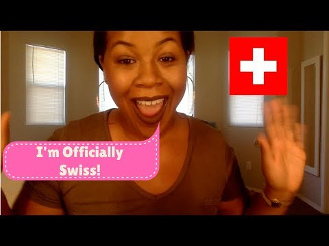 Becoming a Swiss Citizen!