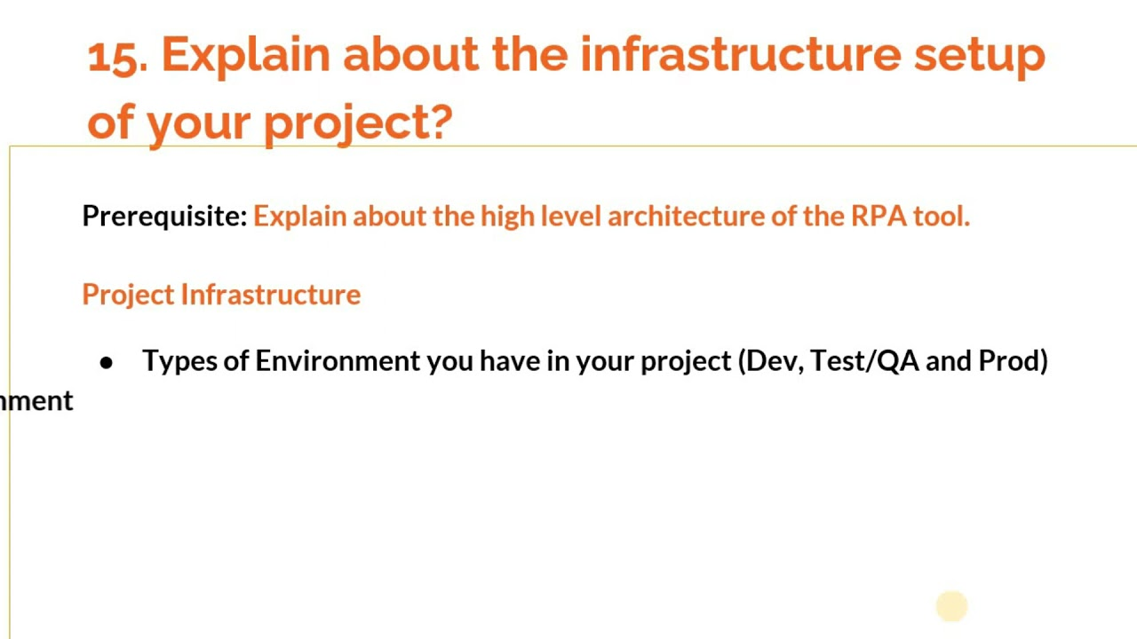 """Interview question: """"Explain the RPA infra setup of your project""""?"""