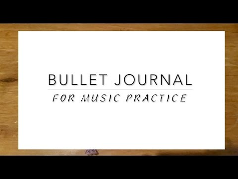How to Bullet Journal | Music Practice