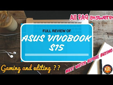Asus vivobook S15 Full review !! Video editing and gaming ? Heating issue ?  FAQ !