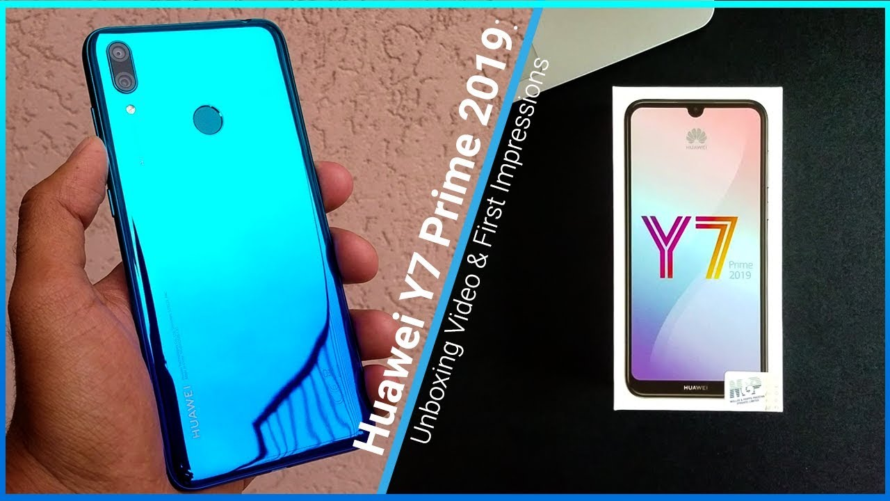 Huawei Y7 Prime 2019: Unboxing and First Impressions [Video]
