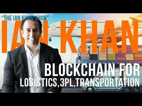 S01E05 - Blockchain, AI & IoT For Logistics, Freight Forwarding, 3PL. Trucking , Cargo