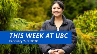 This Week at UBC - February 2–8, 2020