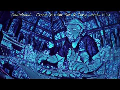 Radiohead - Creep (Master Kev & Tony Loreto Mix)