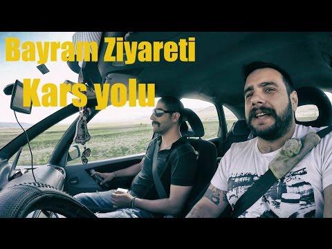 Artvin/Ardahan/Kars Yolları - Bayram Ziyareti - Kahretsin ben gidiyorum