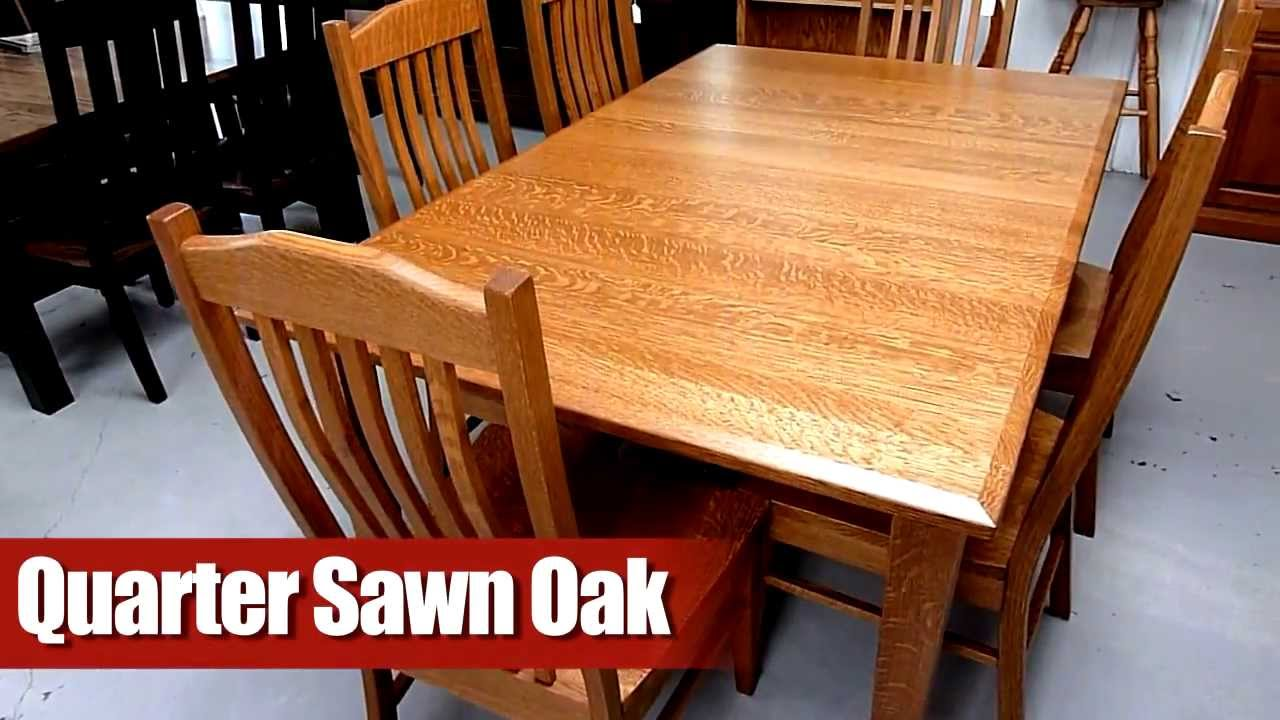 Amish Furniture Wood Type Quarter Sawn Oak Youtube