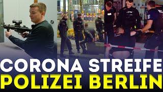 Nachts auf CORONA STREIFE!!! | POLIZEI BERLIN