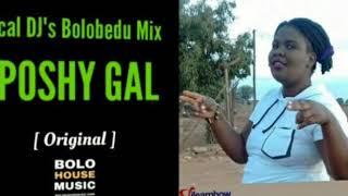 Local DJs Bolobedu Mix Hit   Queen Poshy Gal