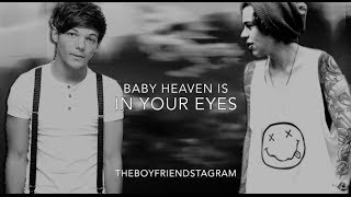 Video Baby Heaven's in Your Eyes (Larry Stylinson Fan Fiction) download MP3, 3GP, MP4, WEBM, AVI, FLV November 2018