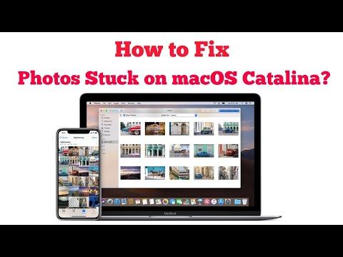 How To Fix Photos Stuck On MacOS Catalina?