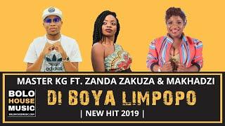 Master KG - Di Boya Limpopo ft Zanda Zakuza & Makhadzi (Original)