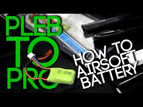 Pleb to Pro: How to Airsoft Battery