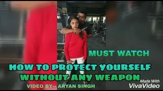 How to protect yourself without any weapon from enemy 👊/Manish valmiki