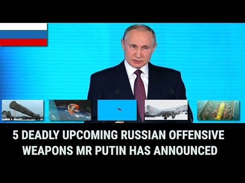 5 DEADLY UPCOMING RUSSIAN OFFENSIVE WEAPONS