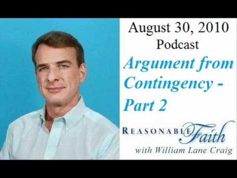 Contingency Argument for God - Part 2 - William Lane Craig