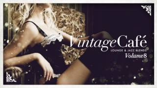 Vintage Café Vol 8  - Full Album