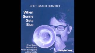 Chet Baker - When Sunny Gets Blue ( When Sunny Gets Blue )