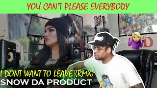 SNOW THA PRODUCT - I DON'T WANT TO LEAVE (Remix) *Reaction*