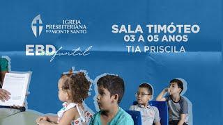 EBD INFANTIL IPMS   16/08/2020 - Sala Timóteo 3 a 5 anos