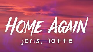 JORIS & LOTTE - Home Again (Lyric Video)