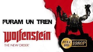 Wolfenstein The New Order 2014 - Furam un tren PC/HD [1080p]