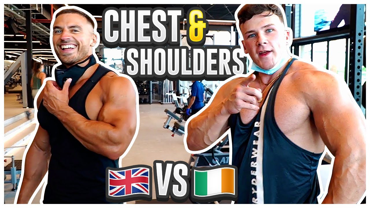An Englishman & An Irishman Walk Into A Gym... | Full Chest & Shoulder Workout