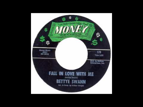 Bettye Swann - Fall In Love With Me - Money