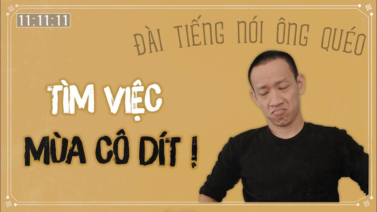 CẠNH TRANH VIỆC LÀM mùa Cô Dít, em biết sống sao? | Nguyễn Hữu Trí | Đài tiếng nói ông Quéo #21
