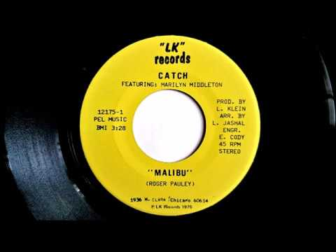 Catch feat. Marilyn Middleton - Malibu (slightlyxtended)