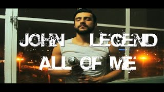 Mohan - John Legend - All Of Me (Cover)
