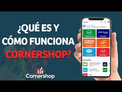 ¿Qué es y Cómo Funciona CornerShop? - Tu Supermercado a Domicilio