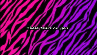 Wasting All These Tears Cassadee Pope (Lyrics On Screen.)