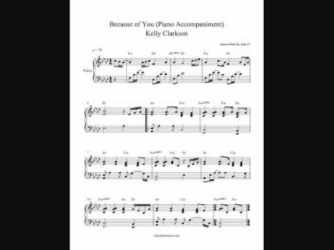 Because Of You Piano Accompaniment Kelly Clarkson By Aldy32