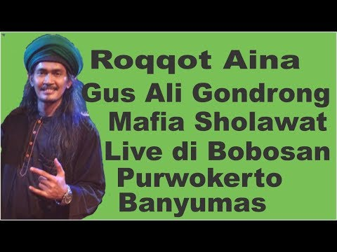 Roqqot Aina - Gus Ali Gondrong Mafia Sholawat Semut Ireng di Bobosan Purwokerto Banyumas