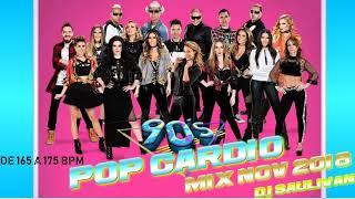 CARDIO MIX 90S POP ESPAÑOL NOVIEMBRE 2018 DEMO-DJSAULIVAN
