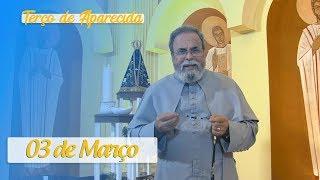 Terço de Aparecida com Pe. Antonio Maria – 03 de Março de 2020