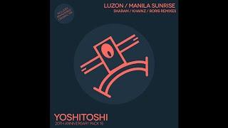 Luzon - Manila Sunrise (Khainz Remix) [Yoshitoshi Recordings]