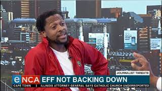 EFF's Mbuyiseni Ndlozi talks journalist threats
