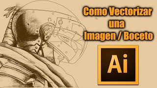 Como Vectorizar una Imagen/Boceto en illustrator CC 2015 - Parte 01