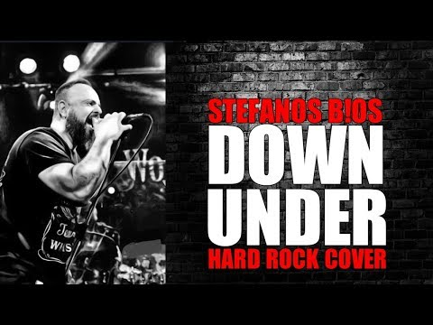 MEN AT WORK / DOWN UNDER Hard Rock Cover STEFANOS BIOS