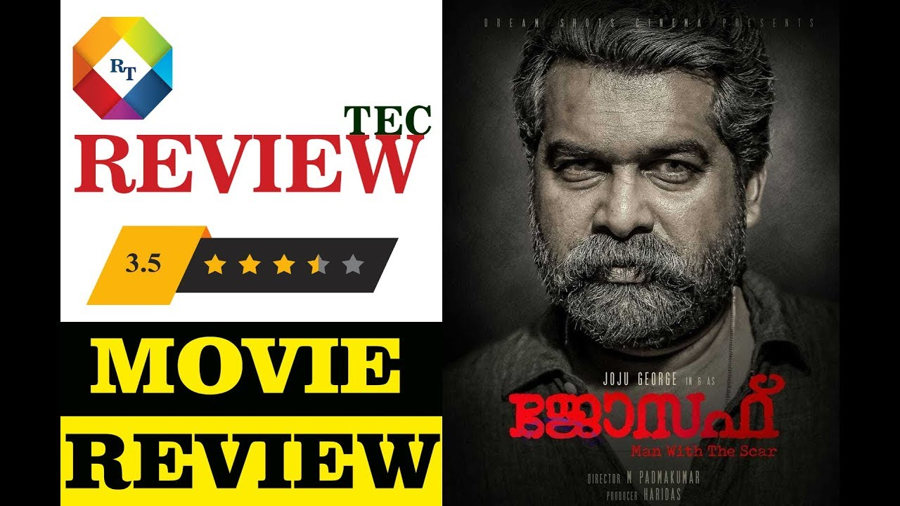 Joseph Malayalam Movie Review By Antony Varghese Reviewtec Youtube
