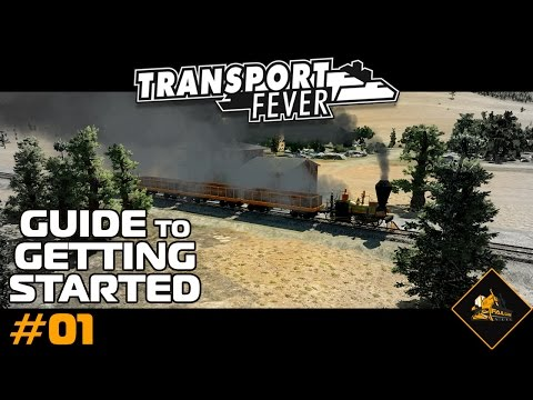 Let's Play Transport Fever Getting Started Guide PC gameplay 1080p part 1