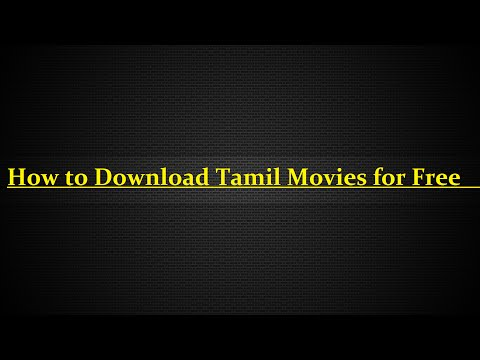 How to Download Tamil Movies for Free