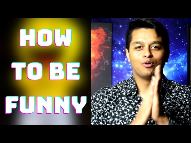 How to be Funny: Become Funny & Unlock your Sense of Humor