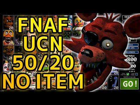 FNAF UCN 50/20 NO ITEM BEAT!!!! - Ultimate Custom Night