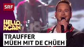 Trauffer mit Müeh mit de Chüeh - Hello Again